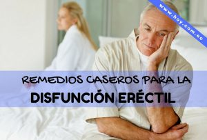 remedios caseros para la disfunción eréctil
