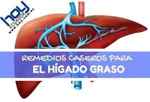 remedios caseros para el hígado graso e inflamado