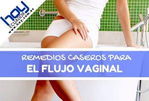 remedios naturales para el flujo vaginal