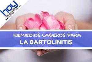 Remedios caseros para la Bartolinitis