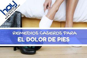 remedios naturales para el dolor de pies o pies cansados