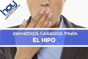 REMEDIOS CASEROS PARA EL HIPO