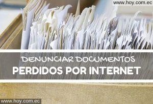 Denunciar documentos perdidos por internet